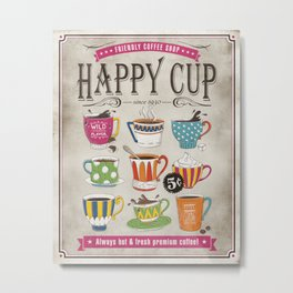 Happy Cup Metal Print