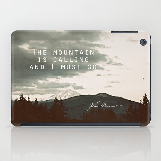 The Mountain is Calling iPad Case