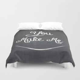 You Make Me Smile - Chalkboard Duvet Cover