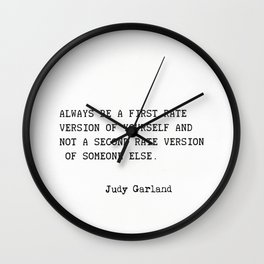 Judy Garland quote Wall Clock