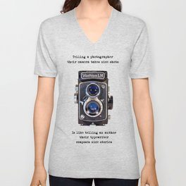 It's not the camera.... Unisex V-Neck