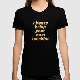 Bring Sunshine T-shirt