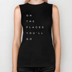 The Places You'll Go I Biker Tank