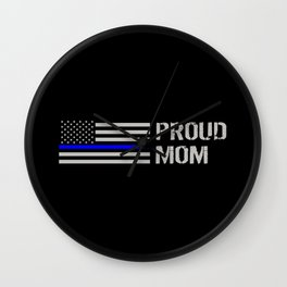 Police: Proud Mom (Thin Blue Line) Wall Clock