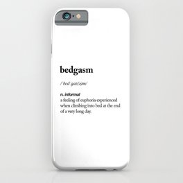 Bedgasm black and white contemporary minimalism typography design home wall decor bedroom iPhone Case