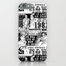 The Future is Now iPhone 6s Slim Case