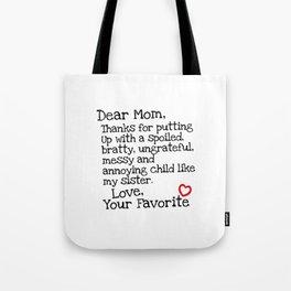 Dear Mom (Sister) Tote Bag