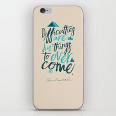 Shackleton Quote on Difficulties - Illustration, typography, interior design, wall decorations, deco iPhone & iPod Skin