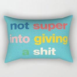 Not super into giving a shit Rectangular Pillow