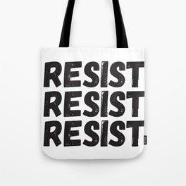 Resist Resist Resist Tote Bag