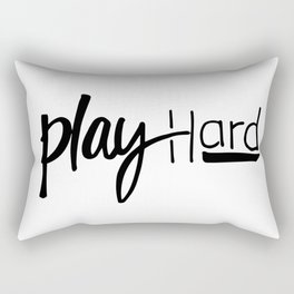 Work hard, play hard Rectangular Pillow