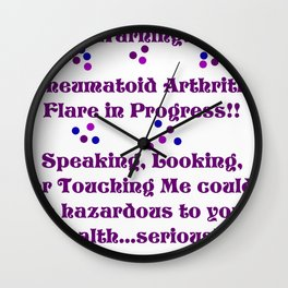 Rheumatoid Arthritis Flare Wall Clock