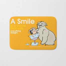 A Smile is a curve that sets everything straight. Bath Mat