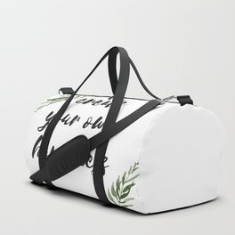 create your own happiness Duffle Bag