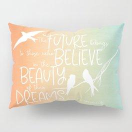 Beauty of Dreams - sunset colors Pillow Sham