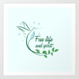 Hummingbird Free Life Quote Art Print