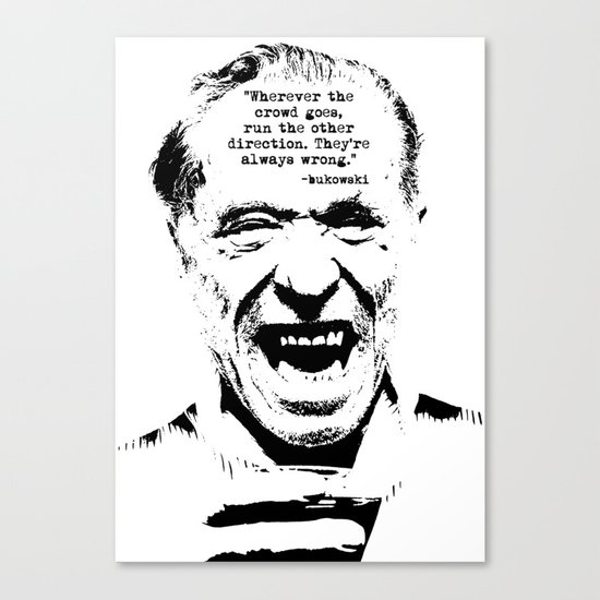 Charles Bukowski Quote Crowd Canvas Print