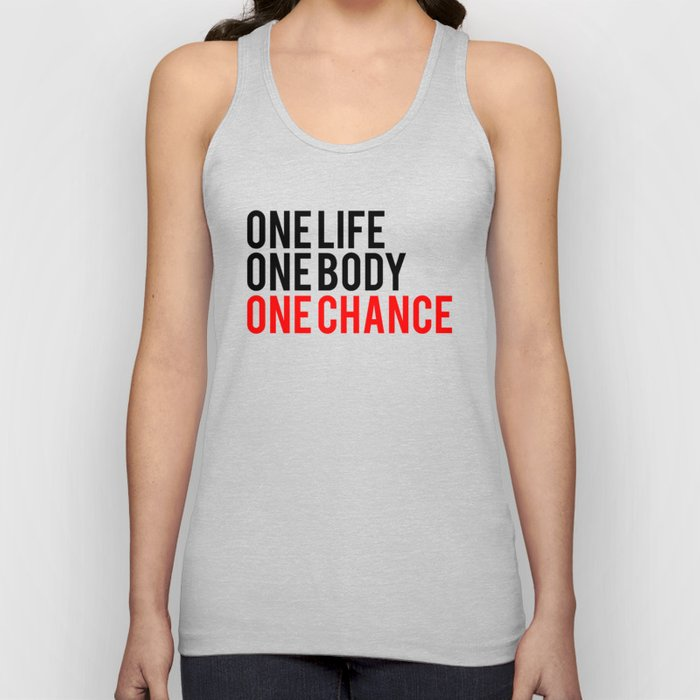 One Body One Life One Chance Fitness Bodybuilding Motivation Quote Unisex Tank Top By Fitbys Society6
