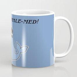 I am over-whale-med Coffee Mug