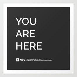 YOU ARE HERE  [Gotham] Art Print