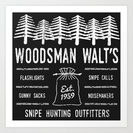 Snipe Hunting Outfitters Art Print
