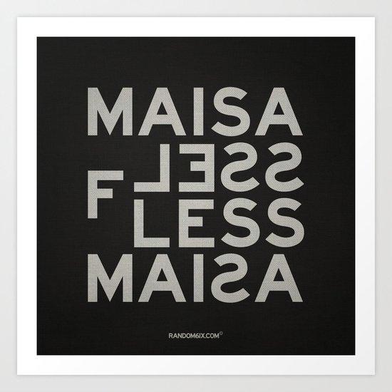Palindrome: Ma is as selfless... Art Print