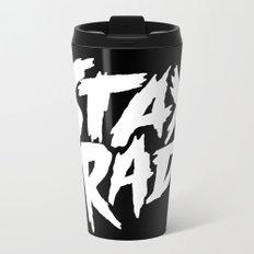 Stay Rad (on Black) Metal Travel Mug