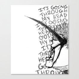 It's Going Through My Head - Kaneki Ken Canvas Print