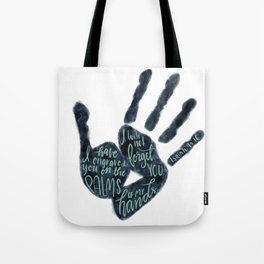 Isaiah 49:16 - Palms of his hands Tote Bag
