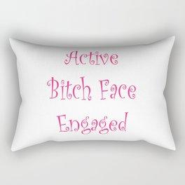 Active Bitch Face Engaged Rectangular Pillow