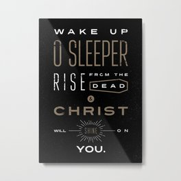 Wake Up O Sleeper Ephesians Bible Verse Typography Metal Print