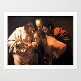 The Incredulity of Saint Thomas by Caravaggio (1602) Art Print
