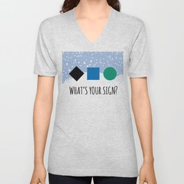 What's Your Sign? for Ski and Snowboard Lovers Unisex V-Neck