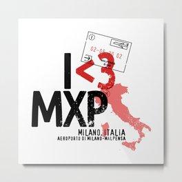I <3 Milan - MXP - Aviation Stamp Metal Print