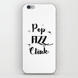Black & White Pop Fizz Clink iPhone Skin