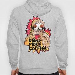 sloth drink more coffee Hoody