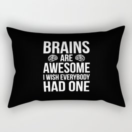 Brains Are Awesome Funny Quote Rectangular Pillow