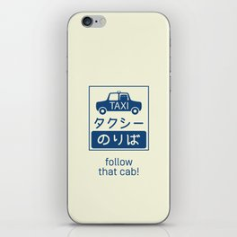 Follow That Cab! iPhone Skin