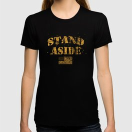 American Military USA Flag Pride SFMF Stand Aside Gold T-shirt