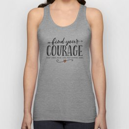 Snow Much Courage Unisex Tank Top