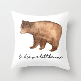 Be Brave Little One - Bear Watercolor Throw Pillow
