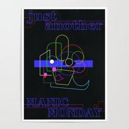 Manic Monday Poster