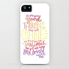 You Will Always Look Lovely [Roald Dahl] iPhone Case