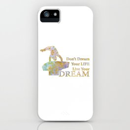 Live Your Dream Gymnastics Design in Watercolor and Gold iPhone Case