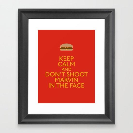 Don't shoot marvin in the face Framed Art Print