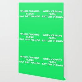 When Craving Flesh Eat Dry Mango (in Green) - Vegan Advice Wallpaper