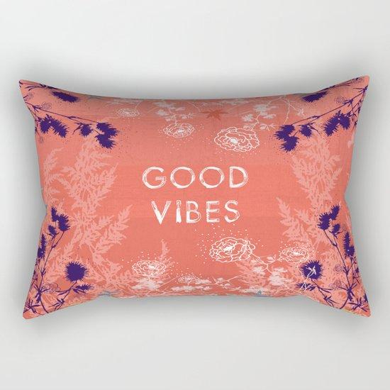 Good vibes Rectangular Pillow