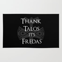 Thank Talos It's Fredas Rug