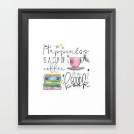 Happiness is... Framed Art Print
