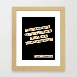 Nothing to Writing Framed Art Print